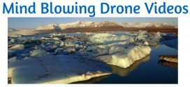 10 Drone Videos That Will Blow Your Mind