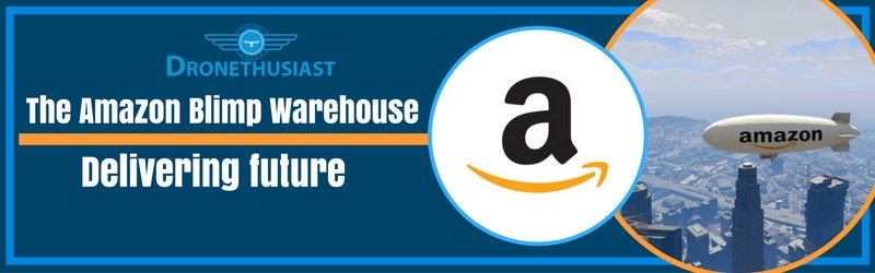 amazon-blimp-warehouse-drone-delivery