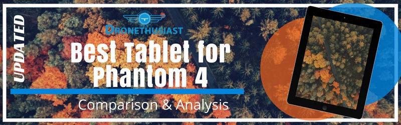 best-tablet-for-phantom-4
