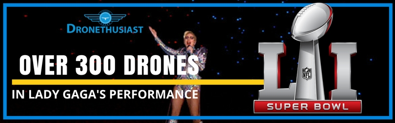 super-bowl-lady-gaga-performance-drones