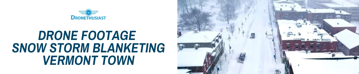 drone footage snow storm vermont town