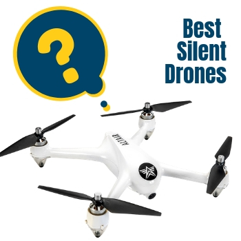 the best silent drone